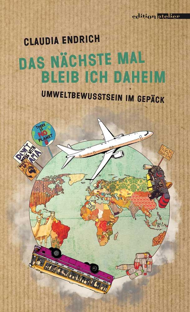 Endrich_Das_naechste_Mal_bleib_ich_daheim_Cover_2D_web